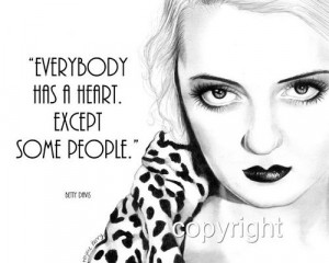 Betty Davis Quote, 8x10 Fine Art Print by Wendy Hogue Berry