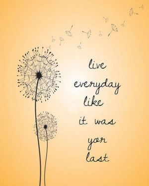Inspirational Quote: Enjoy your life