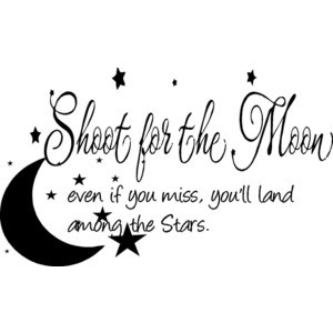 Quote-Shoot For The Moon-special buy any 2 quotes and get a 3rd quote ...