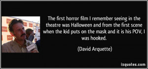 The first horror film I remember seeing in the theatre was Halloween ...