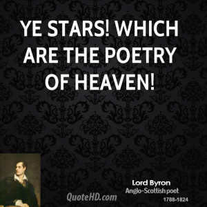Lord Byron Poet Stars Which...