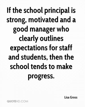 for staff and students then the school tends to make progress