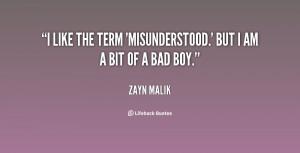 quote-Zayn-Malik-i-like-the-term-misunderstood-but-i-134311_1.png