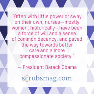 ... Quotes President obama's inspiring quotes about nurses for nurses week