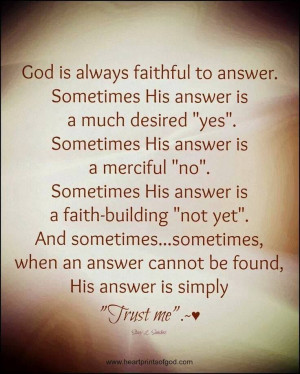 ... Inspiration, God, Jesus, Trust, Answers, Hope Quotes, Keep The Faith
