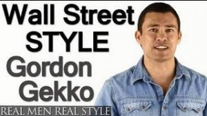... Can You Really Dress Like Gordon Gekko? - Men's Style Question&Answer