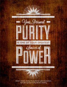 Personal Purity. Sister Elaine S. Dalton. The Church of Jesus Christ ...