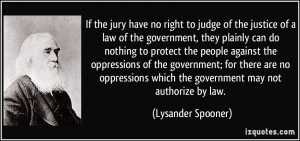 If the jury have no right to judge of the justice of a law of the ...