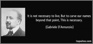 More Gabriele D'Annunzio Quotes