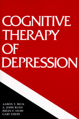 "Start by marking ""Cognitive Therapy of Depression"" as Want to Read ..."