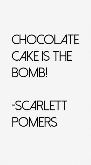 Scarlett Pomers Quotes & Sayings