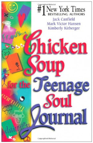 Chicken Soup for the Teenage Soul Journal (Chicken Soup for the Soul ...