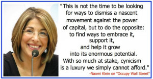 The Naomi Klein #Occupy Quote Folks Need To See