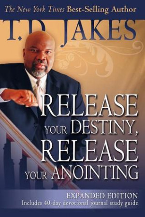 "Start by marking ""Release Your Destiny, Release Your Anointing ..."