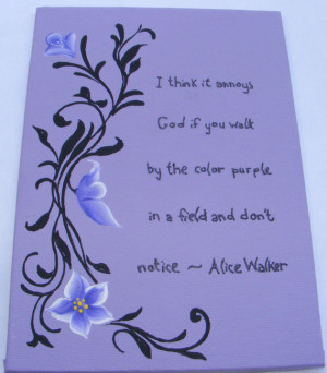 The Color Purple hand painted quote on 5