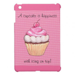 Cute Pink Cupcake with Quote iPad Mini Case iPad Mini Case