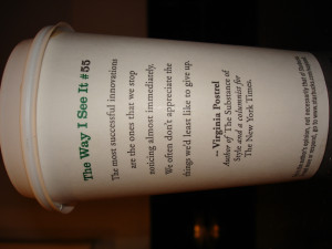 starbucks cup quotes. quote on my Starbucks cup