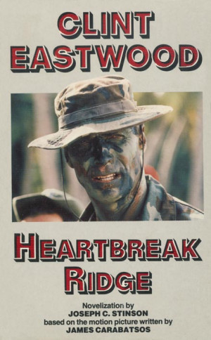 Heartbreak+ridge+quotes+clint+eastwood