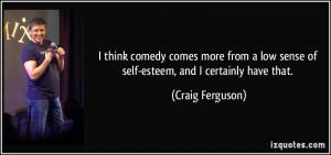 More Craig Ferguson Quotes