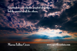 ... of Virtues but the Parents of all the Others ~ Inspirational Quote