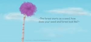 The Lorax 2012 Quotes. QuotesGram