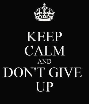 ON #life101 today we discuss NEVER GIVE UP/IN.