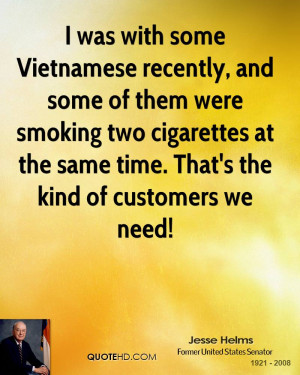 was with some Vietnamese recently, and some of them were smoking two ...