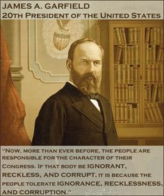 ... , then-Ohio Congressman James Garfield had figured out Congress. More