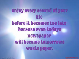 Enjoy Your Life Quotes. Quotes About Living Life With Purpose. View ...