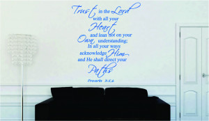 Proverbs 3:5 6 Trust in the Lord...Religious Wall Decal Quotes