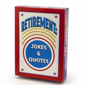 Retirement Jokes and Quotes