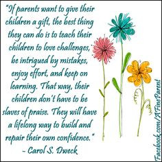 Growth Mindset Quote By Dr Carol Dweck - The Best Gift That Parents ...