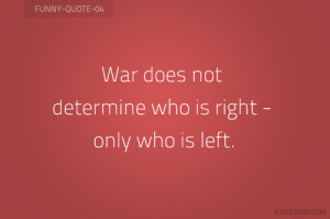 Funny War Quotes - Funny Quotes about War - a little humor for your ...
