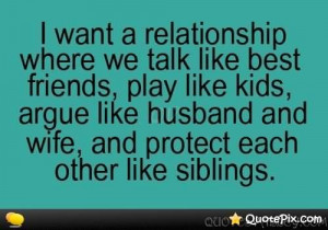 Want A Relationship Where We Talk Like Best Friends.