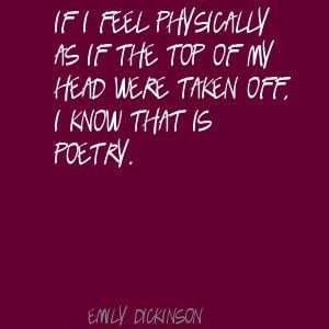 Emily Dickinson Quotes On Writing | Emily Dickinson If I feel ...