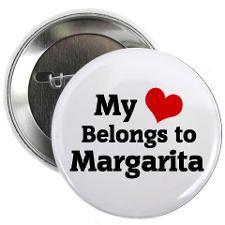 Margarita Sayings Buttons, Pins, & Badges