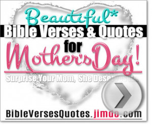 BEAUTIFUL BIBLE VERSES FOR MOTHER'S DAY