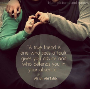 ... tags for this image include: friends, islam, friend, true and quote