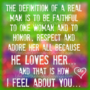 The definition of a real man..