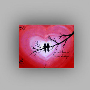 ... canvas Quote painting Love sign Birds on tree Lovers gift Wedding gift