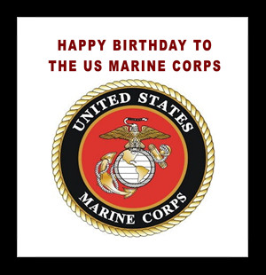 November 10th is the official birthday of the United States Marines ...