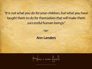 Ann Landers Quotes About Children