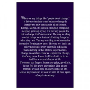 CafePress > Wall Art > Posters > Grey's Change Quote Poster