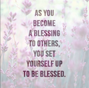 Be a blessing, be blessed