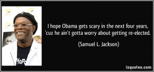 More Samuel L. Jackson Quotes
