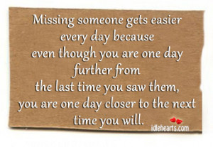 Day, Love, Missing, Missing Someone, Time, Will