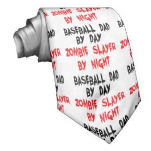 Zombie Slayer Baseball Dad Neck Tie