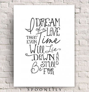 quote print - Practical Magic movie quote - I dream of a love ...