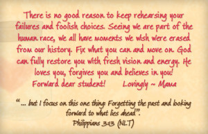 ... to Keep Rehearing your Failures and Foolish Choices - Blessings Quote