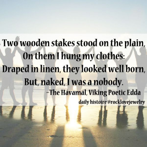 Viking Wisdom: Practice humility...